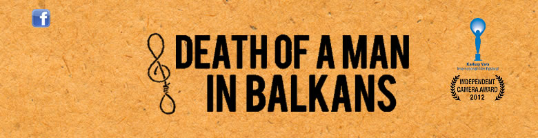 Death of a man in Balkans